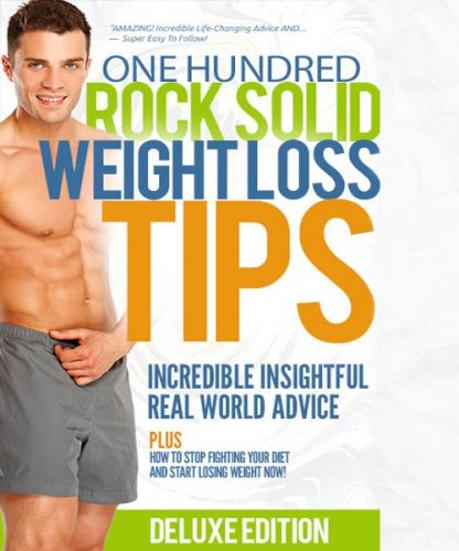 100 Rock Solid Weight Loss Tips