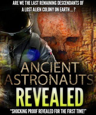 Ancient Astronauts Revealed