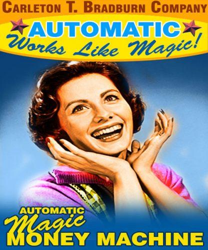 Automatic Magic Money Machine