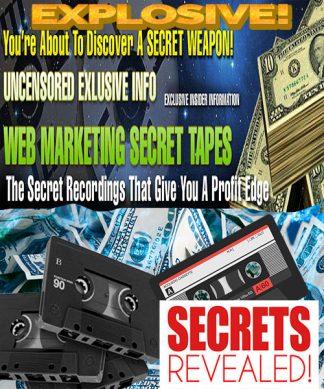 Web Marketing Secret Tapes